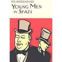 Young Men In Spats (Everyman's Library P G WODEHOUSE)