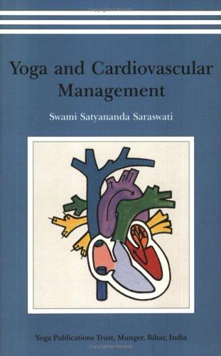 Yoga and Cardiovascular Management par Swami Satyananda Saraswati