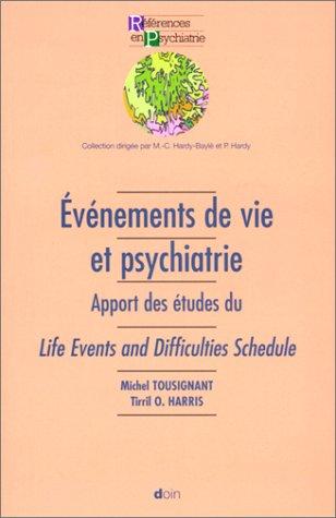 Evénements de vie et psychiatrie : Apport des études du Life Event And Difficulties Schedule par Tirril O. Harris