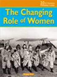 The Changing Role Of Women : by Mandy Ross (2003-02-26)