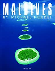 Maldives - The Very Best of Michael Friedel