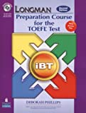 Longman Preparation Course TOEFL Test: Student Book and CD-ROM with Answer Key. The Next Generation (Longman Preparation Course for the TEOFL Test)