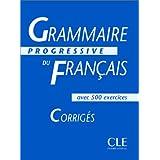 Grammaire progressive du français Niveau intermédiaire : Corrigés: Corriges