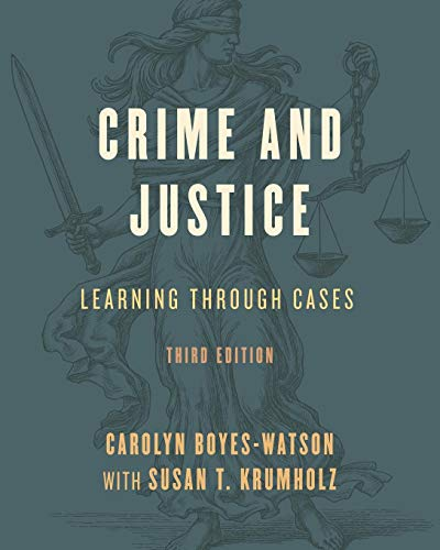 Crime and Justice (Learning Through Cases) por Carolyn Boyes-Watson