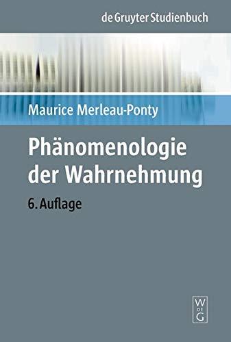 Phänomenologie der Wahrnehmung (Perspektiven der Humanwissenschaften, Band 7)
