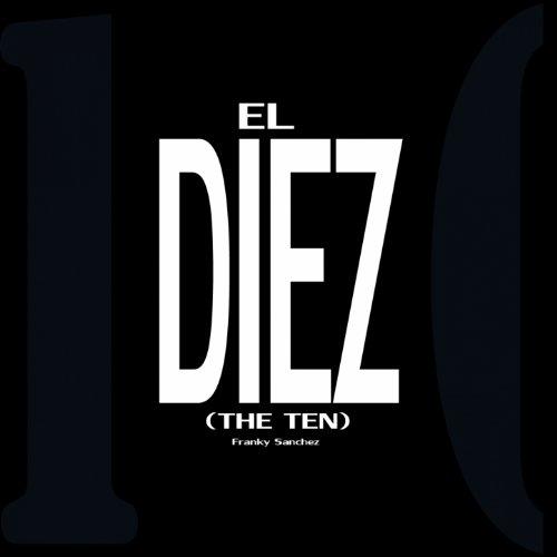 El diez (The Ten)