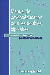 Manuel de psychoéducation pour les troubles bipolaires