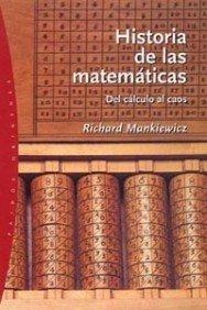 Descargar Libro Historia de las matemáticas: Del cálculo al caos (Origenes) de Richard Mankiewicz