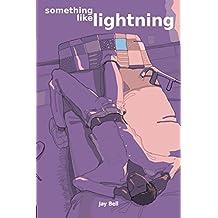 Something Like Lightning: Volume 5