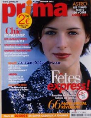 PRIMA [No 341] du 01/01/2011 - 66 PAGES SPECIAL REVEILLON - CHIC ET PAS CHER - DES CADEAUX SYMPA - ROBE NOIRE - MENU MASTER CHEF - FAIRE CES CREMES SOI-MEME - DES FLEURS ET DES PARFUMS MEME L'HIVER - ECHAPPEE BELLE / L'ILE MAURICE