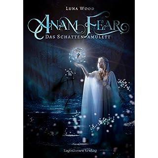 Anam Fear: Das Schattenamulett