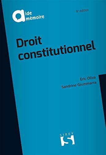 Droit constitutionnel - 9e éd. par Éric Oliva