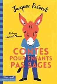 Contes pour enfants pas sages par  Jacques Prevert