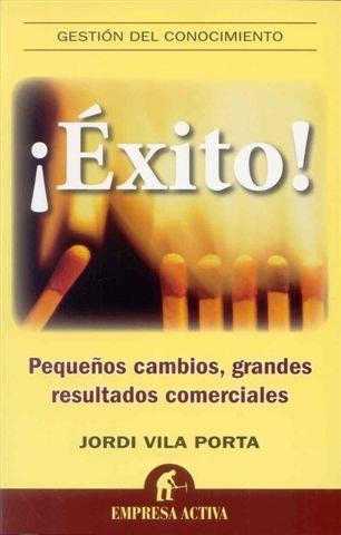 Descargar Libro ¡Éxito! (Gestión del conocimiento) de Jordi Vila Porta