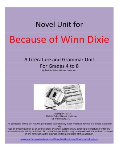 novel-unit-for-because-of-winn-dixie-a-complete-literature-and-grammar-unit-for-grades-4-8