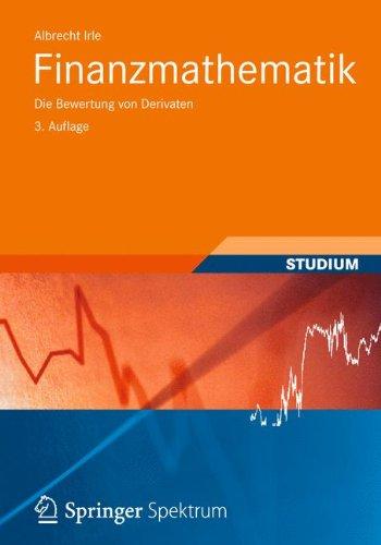 Finanzmathematik: Die Bewertung von Derivaten (Studienbücher Wirtschaftsmathematik)