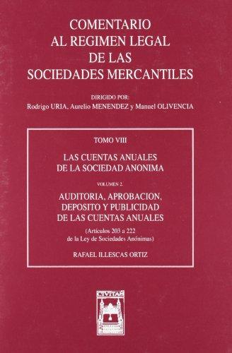 Comentario Al Regimen Legal De Las Sociedades Mercantiles - TOMO VIII, Volumen 2º