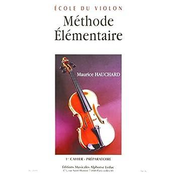 Méthode élémentaire du violon - Volume 1