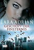 Lara Adrian: Geschöpfe der Finsternis