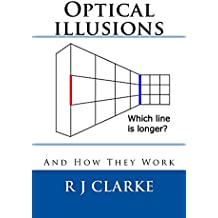 Optical illusions: And How They Work