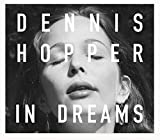 Dennis Hopper: In Dreams: Scenes from the Archive -