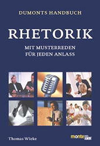 DuMonts Handbuch Rhetorik: Mit Musterreden für jeden Anlaß