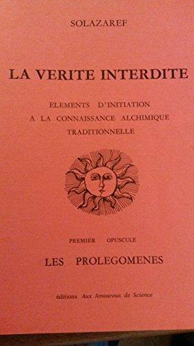 Les Prolégomènes (La Vérité interdite) par Solazaref