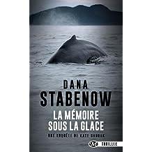 Une enquête de Kate Shugak, Tome 1: La Mémoire sous la glace