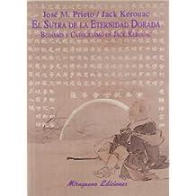 El sutra de la Eternidad Dorada: Budismo y catolicismo en Jack Kerouac (Sugerencias)