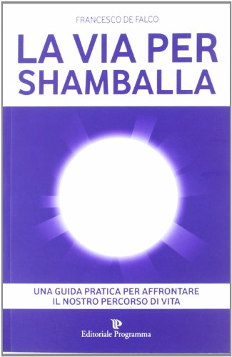 Zoom IMG-2 la via per shamballa
