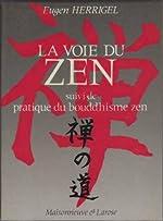 La voie du zen de Eugen Herrigel
