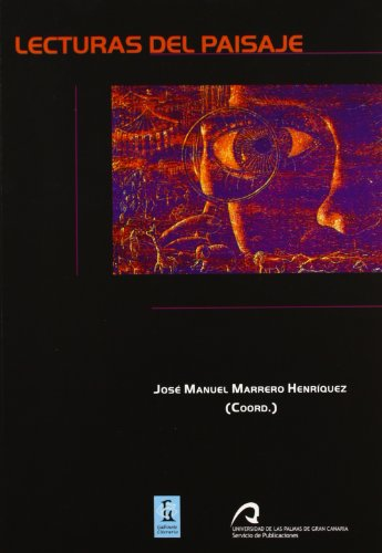 Lecturas del paisaje (Monografía)