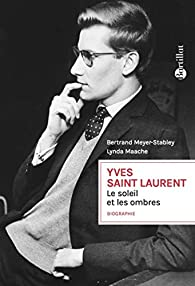 Yves Saint Laurent Bertrand Meyer Stabley Babelio