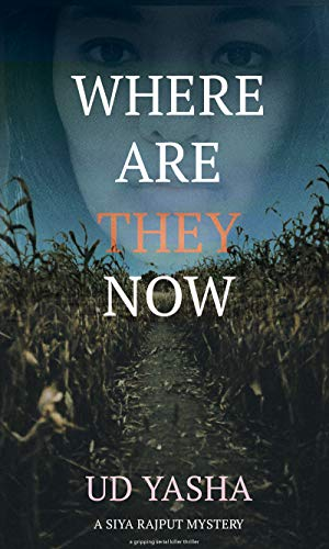 Where Are They Now  by UD Yasha