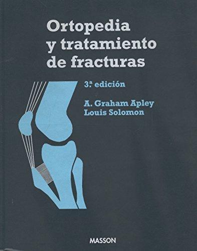 Ortopedia y tratamiento de fracturas