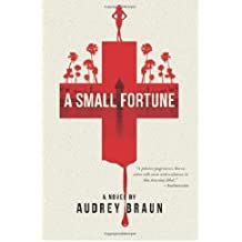 [ [ [ Fortune's Deadly Descent [ FORTUNE'S DEADLY DESCENT ] By Braun, Audrey ( Author )Sep-18-2012 Paperback