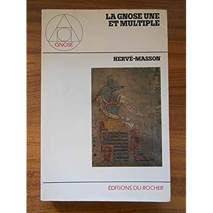 La gnose une et multiple / Masson, Hervé / Réf54895