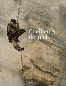 Cueilleurs de miel de Eric Tourneret,Sylla Saint Pierre,Pierre Rabhi (Prface) ( 13 novembre 2009 )