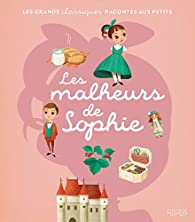Les malheurs de Sophie par Charlotte Grossetête