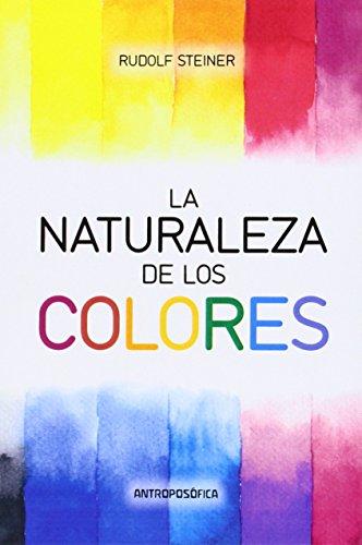 Naturaleza de Los Colores por Rudolf Steiner