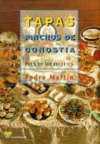 Tapas y pinchos de donostia : Edition en langue française par Pedro Martin