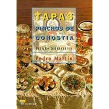 Tapas y pinchos de donostia : Edition en langue française
