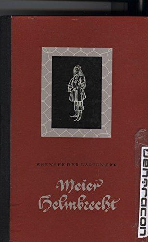 Meier Helmbrecht. mittelhochdeutsch und neuhochdeutsch. [Zweisprachige Ausgabe].