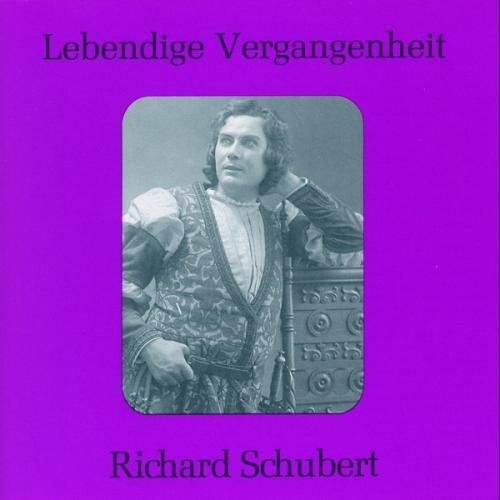 Lebendige Vergangenheit - Richard Schubert