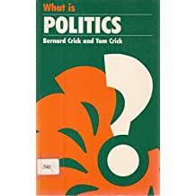 What is Politics? (What Is - ? series)