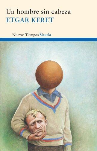 Un hombre sin cabeza (Nuevos Tiempos nº 193) por Etgar Keret