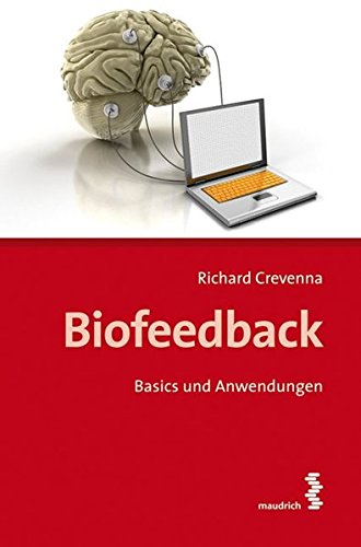 Biofeedback: Basics und Anwendungen