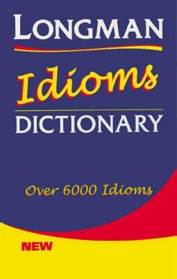 Dictionary of English idioms. Per le Scuole superiori (Idioms Dictionary) por Longman