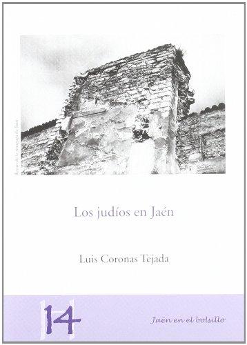 Los judíos en Jaén (Jaén en el Bolsillo) por Luis Coronas Tejada