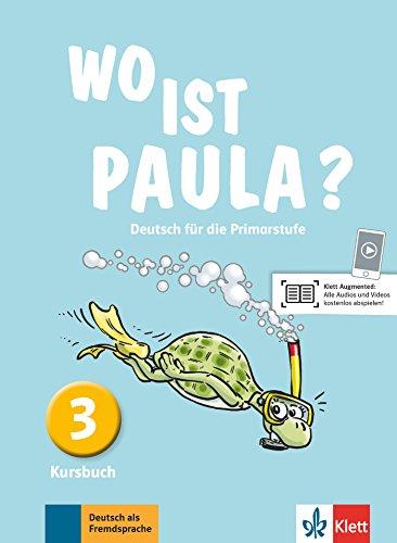 Wo ist paula? 3, libro del alumno por Ernst Endt